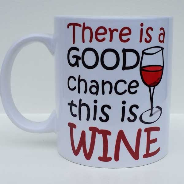Good Chance of wine mug